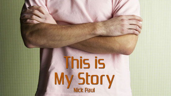 This is my Story by Nick Paul