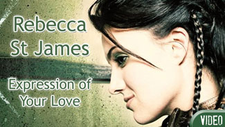 Rebecca St James - Expression of Your Love [Video]