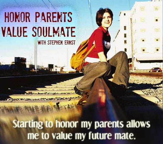 Honor Parents, Honor Soulmate: Starting to honor my parents allows me to value my future mate.